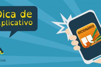 Dica de Aplicativo: Aplicativo Dicionário Língua Portuguesa