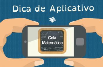 Dica de Aplicativo: Aplicativo Cola Matemática
