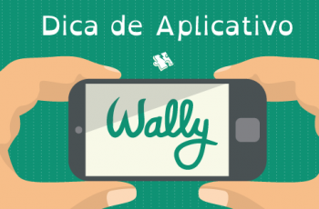 Dica de Aplicativo: Aplicativo Wally