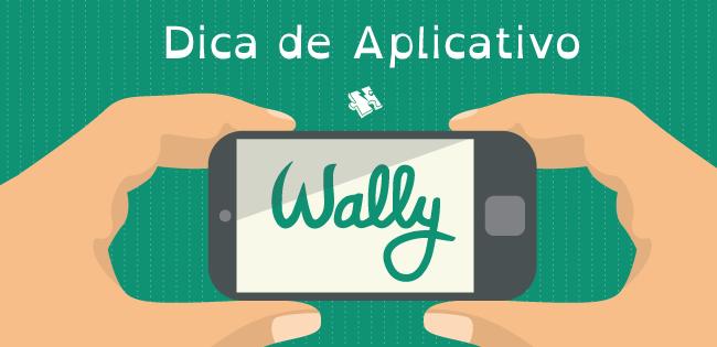 Dica de Aplicativo: Aplicativo Wally