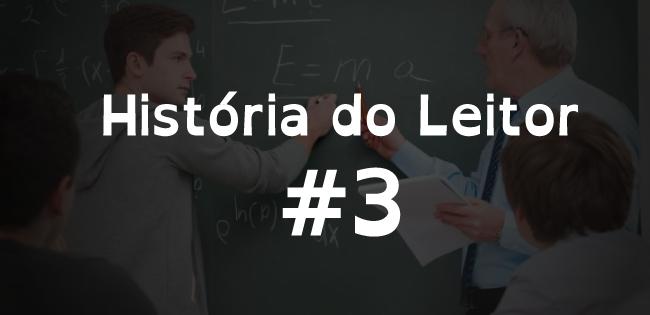 História do Leitor: Yon Morato, e o orgulho de ser professor