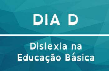 Palestra – Dislexia na Educação Básica