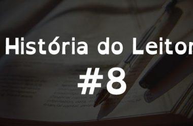 História do Leitor: Ana Lorena, Superando o Desafio dos Estudos