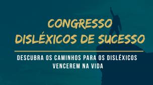 congresso disléxicos de sucesso