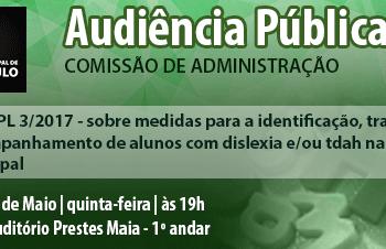 Audiência Pública sobre Dislexia e TDAH na Câmara Municipal SP