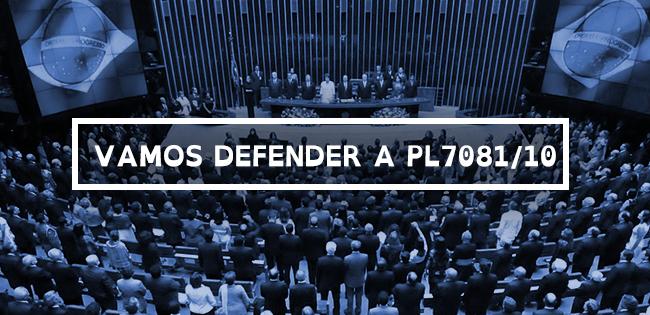 Vamos Defender a PL 7081/10