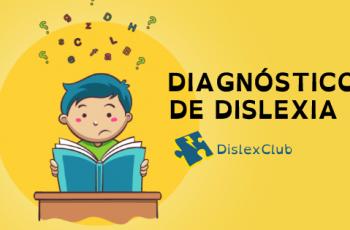 Onde Conseguir o Diagnóstico de Dislexia – DESCUBRA AGORA!