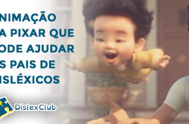 Float: Animação da Pixar que pode Ajudar os Pais de Disléxicos