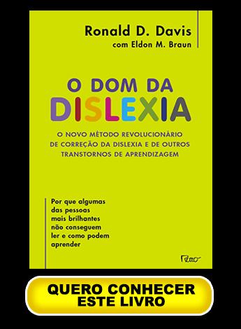 livro dislexia o dom da dislexia